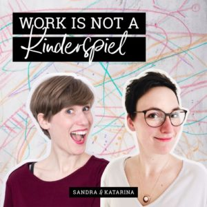 Work is not a Kinderspiel